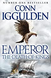 Emperor: The Death of Kings (Emperor Series Book 2)