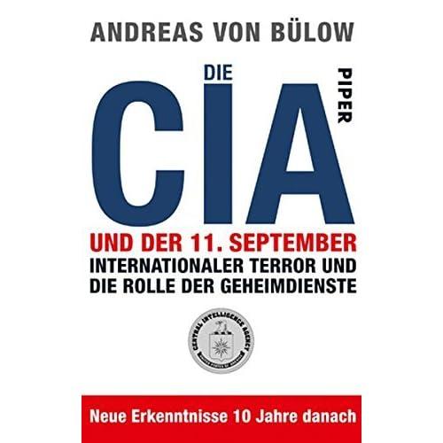 Die CIA und der 11. September by Andreas von Blow(1905-07-03)