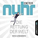 Dieter Nuhr ´Die Rettung der Welt: Meine Autobiografie´ bestellen bei Amazon.de