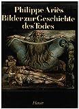 Studien zur Geschichte des Todes im Abendland. Aus dem Französischen von Hans-Horst Henschen.