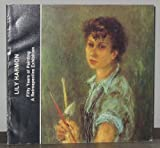 Lily Harmon: Fifty years of painting : a retrospective exhibition : Wichita Art Museum, Wichita, Kansas, December 4, 1982--January 9, 1983, ... 27, 1983 : essay and exhibition catalogue