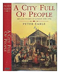 A City Full of People: Men and Women of London, 1650-1750