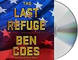 The Last Refuge: A Dewey Andreas Novel by Ben Coes (2012-07-03)