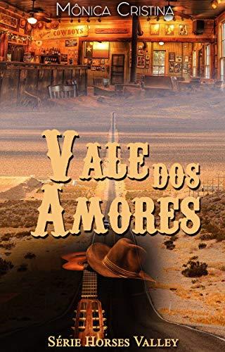 Vale dos amores (Horses Valley Livro 3) (Portuguese Edition)