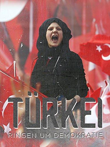 Türkei - Ringen Um Demokratie