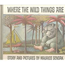 Where the Wild Things Are by Maurice Sendak (1964-01-01)