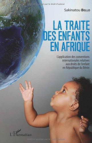 La traite des enfants en Afrique par Sakinatou Bello