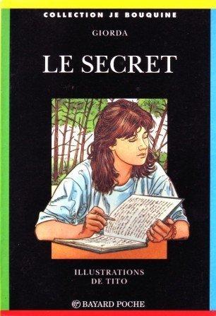 Le secret par Tito, Giorda