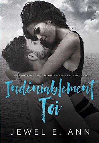 Indéniablement toi (Modern love) par Jewel E.Ann