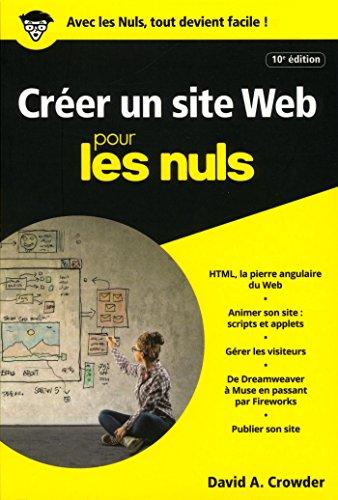Créer un site Web pour les Nuls poche, 10e édition par David A. CROWDER