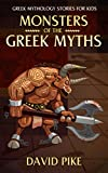 Greek Mythology stories for kids: Monsters of the Greek Myths (Tales, Medusa, Minotaur and Chimera) (Greek Stories for Young Children Book 1) (English Edition)