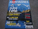 MONTAGNES MAGAZINE N°417 GUIDE DE L'ÉTÉ + SUPPLÉMENT GRATUIT VÊTEMENTS TECHNIQUES DE MONTAGNE & D'ALPINISME...
