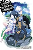 Is It Wrong to Try to Pick Up Girls in a Dungeon?, Vol. 1