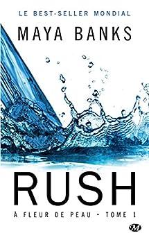 Rush, Tome 1 : À fleur de peau par [Banks, Maya]