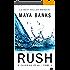 Rush, Tome 1 : À fleur de peau