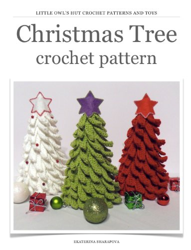 Christmas Tree Crochet Pattern. New Year project (English Edition) -