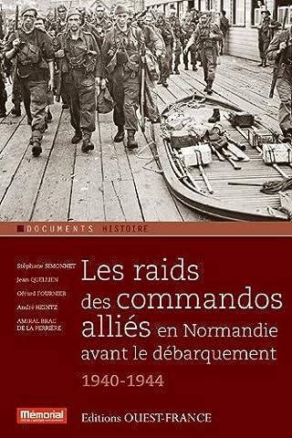 Les raids des commandos alliés en Normandie avant le débarquement (1940-1944)