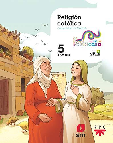 Religión católica 5 Primaria Nuestra casa [Madrid]