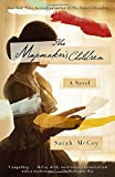 Front cover for the book The Mapmaker's Children: A Novel by Sarah McCoy