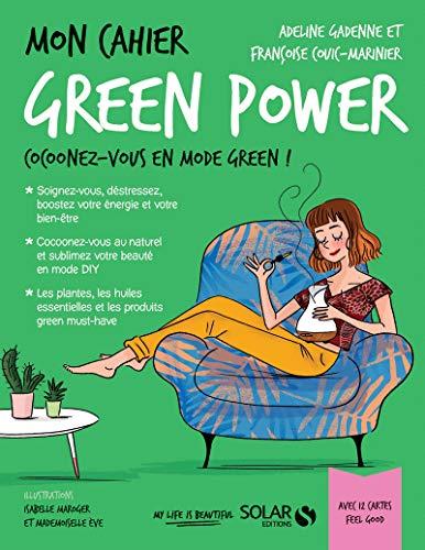 Mon cahier Green power par Françoise COUIC-MARINIER