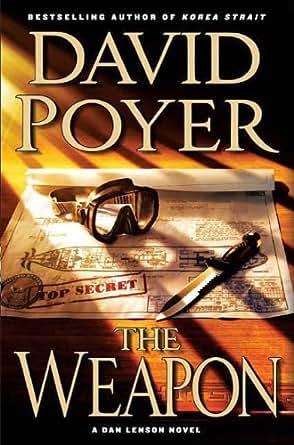 The Weapon: A Novel (Dan Lenson Novels Book 11)