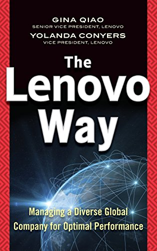 The Lenovo Way: Managing a Diverse Global Company for Optimal Performance por Gina Qiao