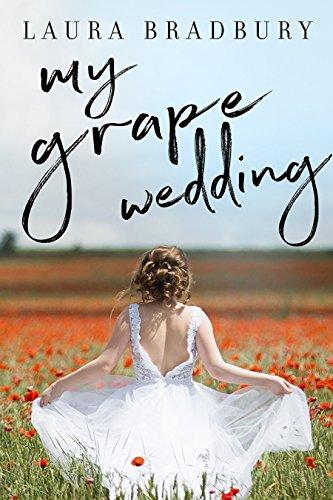My Grape Wedding (The Grape Series Book 3) (English Edition) PDF Books