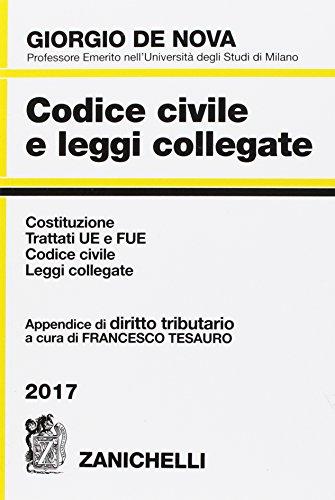 Codice civile e leggi collegate 2017. Con appendice di diritto tributario