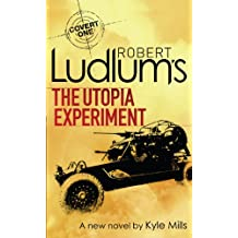 Robert Ludlum's The Utopia Experiment (Covert-One Book 10)