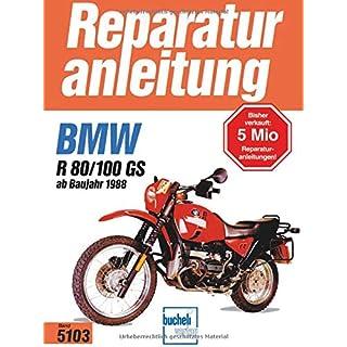 BMW R 80/100 GS (Baujahre 1988 bis 1997). Reparaturanleitung