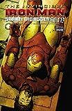 Invincible Iron Man - Stark Disassembled