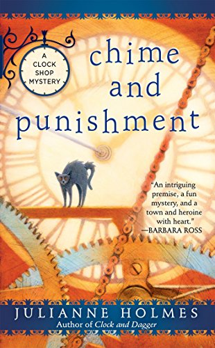 Chime and Punishment (A Clock Shop Mystery, Band 3)