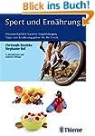 Sport und Ernährung: Wissenschaftlich...