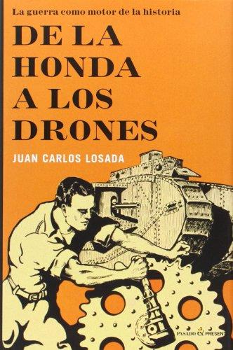 de-la-honda-a-los-drones-ensayo-pasado-presente