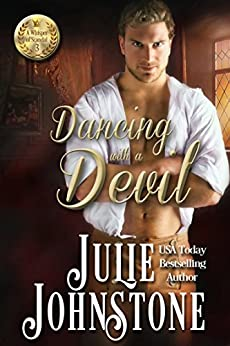 Dancing With A Devil (A Whisper Of Scandal Novel Book 3) (English Edition) di [Johnstone, Julie]