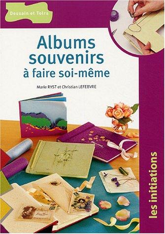 Albums souvenirs  faire soi-mme