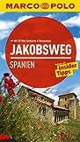MARCO POLO Reiseführer Jakobsweg Spanien - Andreas Drouve