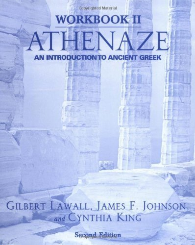 Athenaze: An Introduction to Ancient Greek, 2nd Edition by Gilbert Lawall (2004-01-01)