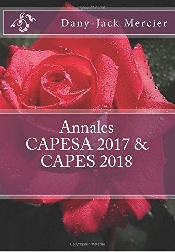Annales CAPESA 2017 & CAPES 2018 par Dany-Jack Mercier