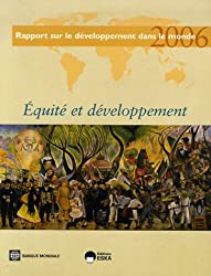 Equité et développement : Rapport sur le développement dans le monde