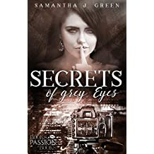 Secrets of Grey Eyes (Secrets of Eyes 2)