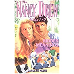 Hidden Meanings (Nancy Drew Files Book 110)