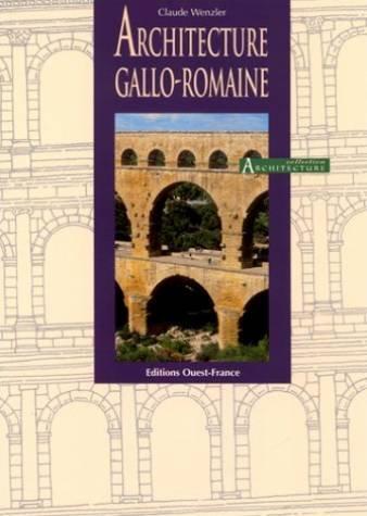 Architecture gallo-romaine