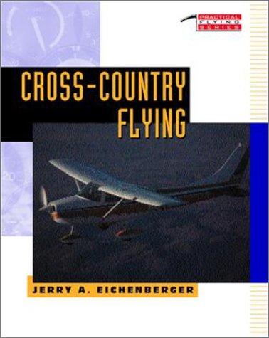 Cross-country Flying (Practical Flying) por Paul Garrison