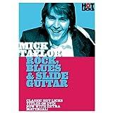 Hot Licks: Mick Taylor - Rock, Blues & Slide Guitar