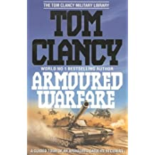 Armoured Warfare: Guided Tour of an Armoured Cavalry Regiment (The Tom Clancy military library)