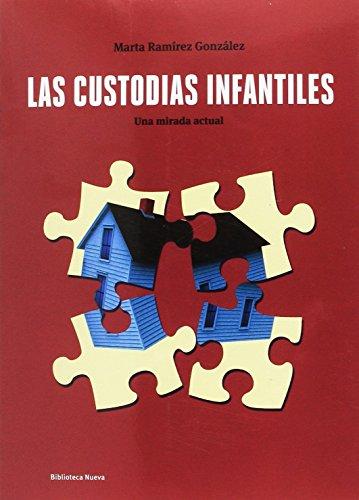 Las custodias infantiles (PSICOLOGÍA UNIVERSIDAD) - 9788416938049