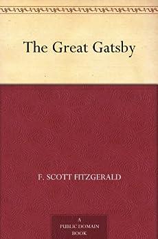 The Great Gatsby by [Fitzgerald, F. Scott]