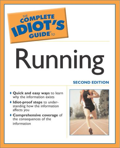 Complete Idiot's Guide to Running (2nd Edition) (Complete Idiot's Guides) por Bill Rodgers