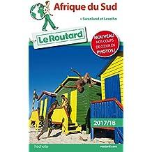 Guide du Routard Afrique du Sud 2017: + Swaziland et Lesotho